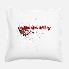 Untrustworthy Square Canvas Pillow
