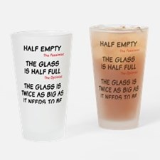 The glass is too big Drinking Glass