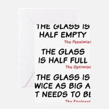 The glass is too big Greeting Card