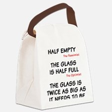 The glass is too big Canvas Lunch Bag