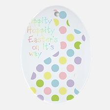 Hippity Hoppity Easter bunny Oval Ornament