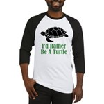 Rather Be A Turtle Baseball Jersey