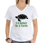 Rather Be A Turtle Women's V-Neck T-Shirt