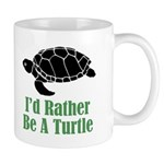 Rather Be A Turtle Mug