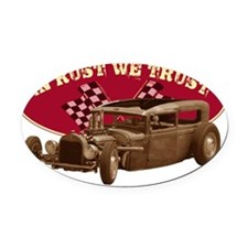 In rust we trust Oval Car Magnet