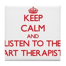 Keep Calm and Listen to the Art Therapist Tile Coa