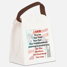 I SAID GIVE ME YOUR TIRED YOUR PO Canvas Lunch Bag