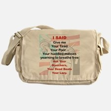 I SAID GIVE ME YOUR TIRED YOUR POOR Messenger Bag