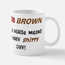 Code Brown Nurse Mug