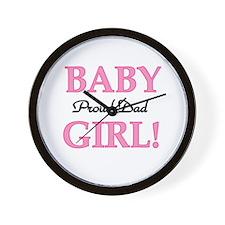 Baby Girl Proud Dad Wall Clock