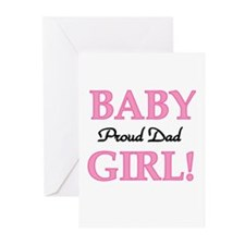 Baby Girl Proud Dad Greeting Cards (Pk of 10)