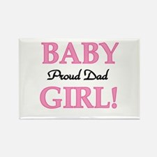 Baby Girl Proud Dad Rectangle Magnet