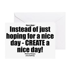 Nice Day Sign Greeting Card