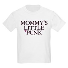 Mommy's Little Punk T-Shirt