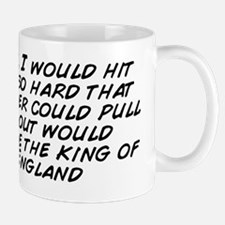Dude, I would hit that so hard that who Mug