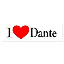 I Love Dante Bumper Bumper Sticker