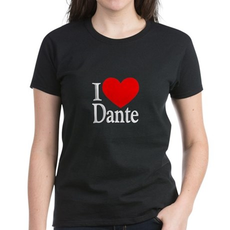 I Love Dante Women's Dark T-Shirt