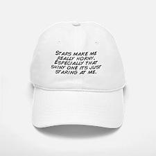 Stars make me really horny. Especially that sh Baseball Baseball Cap