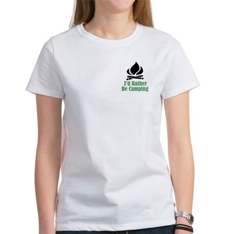 Rather Be Camping Women's T-Shirt