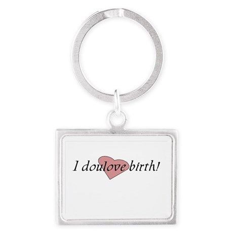 I doulove birth! Landscape Keychain