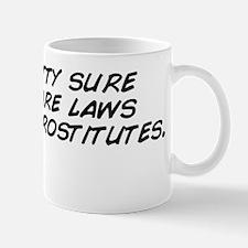 i'm pretty sure there are laws aga Mug