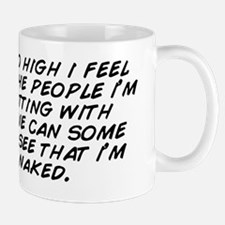 i'm so high i feel like the people Mug