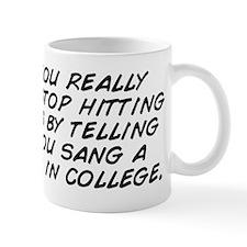 Dude, you really need to stop hitting o Mug