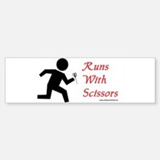 Runs With Scissors Bumper Bumper Bumper Sticker