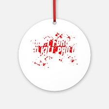 kill philip Round Ornament