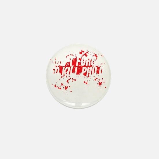 kill philip Mini Button