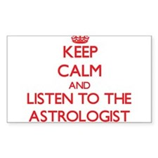Keep Calm and Listen to the Astrologist Decal