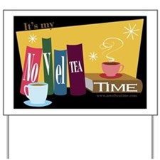 Its my NovelTEA Time Retro Black Yard Sign
