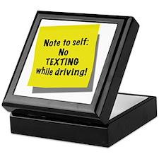 Note to self, No texting while drivin Keepsake Box