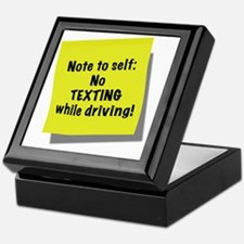 Note to self, No texting while drivin Keepsake Box