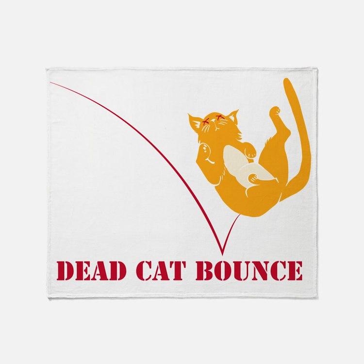 Dead Cat Bounce Throw Blanket