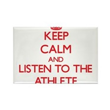 Keep Calm and Listen to the Athlete Magnets