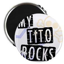 TitoRocks Magnet