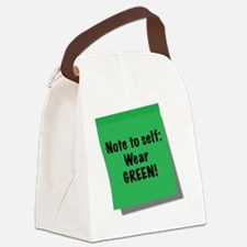 Note to self, Wear green, sticky  Canvas Lunch Bag