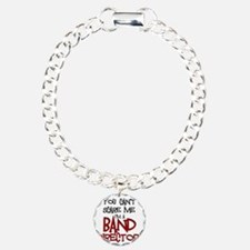 You Cant Scare Me...Band Bracelet