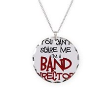 You Cant Scare Me...Band Necklace