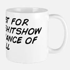 forecast for tonight- shitshow with a c Mug