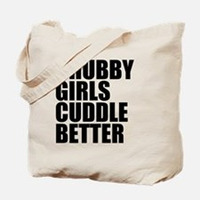 Chubby Girls Cuddle Better Tote Bag