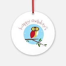 Happy Owlidays Round Ornament