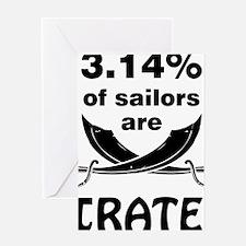Sailors are pirates Greeting Card