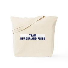 Team BURGER AND FRIES Tote Bag
