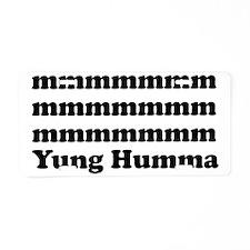 Yung Humma Aluminum License Plate