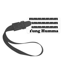 Yung Humma Luggage Tag