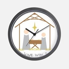 True Love Was Born Wall Clock