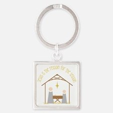 Reason for the Season Square Keychain