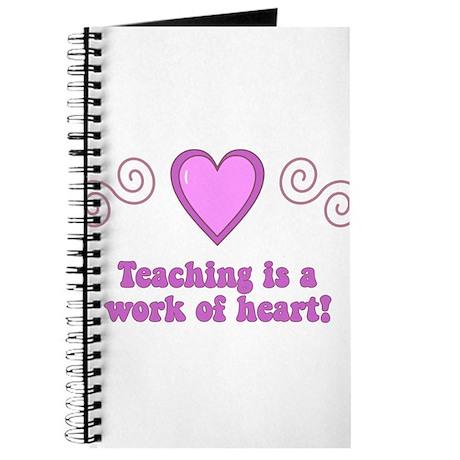 Teaching Is A Work Of Heart Journal